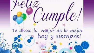 Photo of Fotos Y Frases De Feliz Cumpleaños