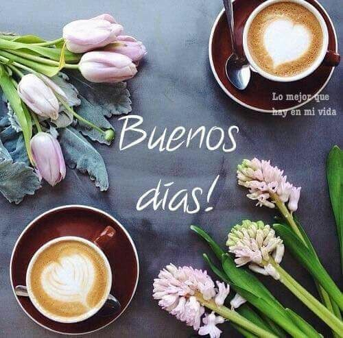 Frases D Buenos Dias Con Imagenes - Frases D Buenos Dias Con Imagenes