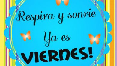 Photo of Frases Bonitas Del Dia Viernes