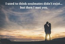 I Used To Think Soulmates Didn T Exist But Then I Met You Solia Pensar Que No Existian Las Almas Gemelas Pero Despues Te Conoci frases bonitas 220x150 - I Used To Think Soulmates Didn T Exist But Then I Met You Solia Pensar Que No Existian Las Almas Gemelas Pero Despues Te Conoci frases bonitas