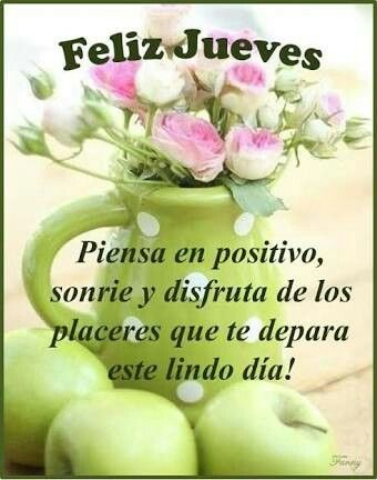 Lindo Jueves Frases Para Whatsapp - Lindo Jueves Frases Para Whatsapp