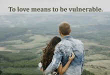 To Love Means To Be Vulnerable Amar Significa Ser Vulnerable frases bonitas 220x150 - To Love Means To Be Vulnerable Amar Significa Ser Vulnerable frases bonitas