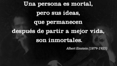 Photo of Una Persona Es Mortal Pero Sus Ideas Que Permanecen Despues De Partir A Mejor Vida Son Inmortales frases bonitas