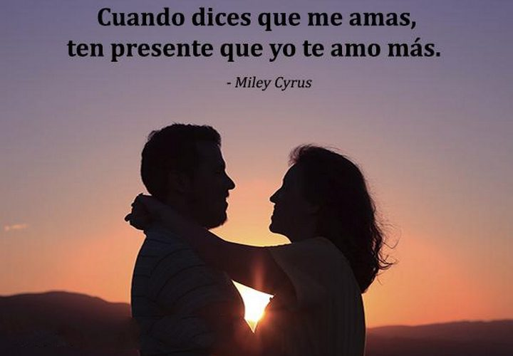 When You Say You Love Me Know I Love You More Cuando Dices Que Me Amas Ten Presente Que Yo Te Amo Mas frases bonitas 720x500 - When You Say You Love Me Know I Love You More Cuando Dices Que Me Amas Ten Presente Que Yo Te Amo Mas frases bonitas