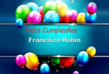 Photo of Feliz Cumpleaños Francisco Robin