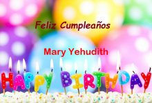 Photo of Feliz Cumpleaños Mary Yehudith