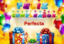 Photo of Feliz Cumpleaños Perfecta