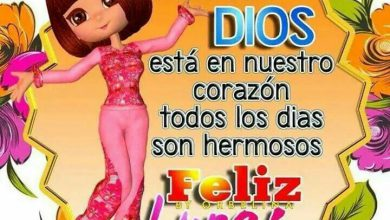 Photo of Feliz Lunes Bendiciones Para Whatsapp Gratis para celular