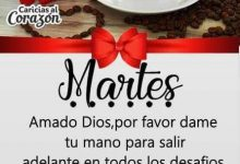 Photo of Feliz Martes Frases Para Whatsapp Gratis